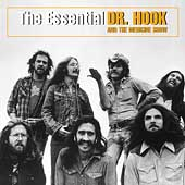 The Essential Dr. Hook & The Medicine Show