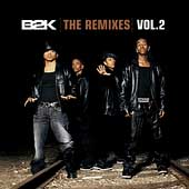 B2K The Remixes Vol. 2 [EP]