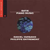 Satie: Piano Music / Daniel Varsano, Philippe Entremont