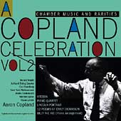 A Copland Celebration Vol 2 - Chamber Music & Rarities