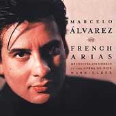 French Arias / Marcelo Alvarez, Marl Elder, Opera de Nice