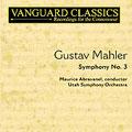 Mahler: Symphony no 3 / Abravanel, Utah Symphony Orchestra