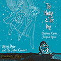THE HOLLY & THE IVY:I SAW 3 SHIPS/PATAPAN/GOOD KING WENCESLAS/ETC:ALFRED DELLER(cond)/DELLER CONSORT