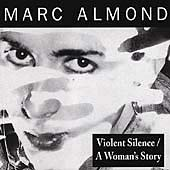 Violent Silence/A Woman's Story