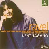 Ravel: Ma Mere L'Oye, etc / Nagano, Opera National de Lyon