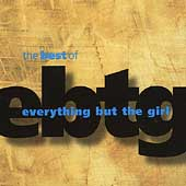 Best Of Everything But The Girl, The