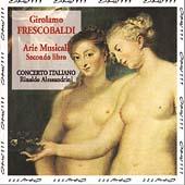 Frescobaldi: Arie musicale - Secondo libro / Alessandrini