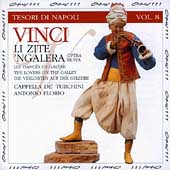 Tesori di Napoli Vol 8 - Vinci: Li Zite 'ngalera / Florio