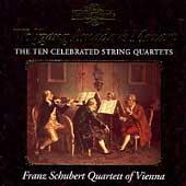 Mozart: The Ten Celebrated String Quartets /Schubert Quartet
