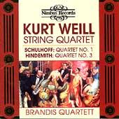 Weill, Schulhoff, Hindemith: String Quartets / Brandis