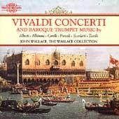 Vivaldi Concerti and Baroque Trumpet Music / Wallace