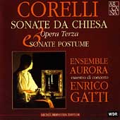 Corelli: Sonate da Chiesa / Enrico Gatti, Ensemble Aurora