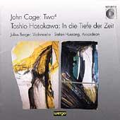 Cage: Two 4;  Hosokawa: In die Tiefe der Zeit / Berger