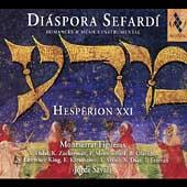 Diaspora Sefardi / Savall, Figueras, Hesperion XXI, et al