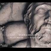 Du Caurroy: Requiem des rois de France / Doulce Memoire