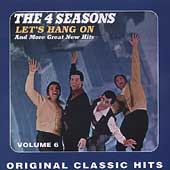 Original Classics Collection Volume 6: Let's Hang On And 11 Other Hits