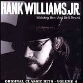 Whiskey Bent & Hellbound... Classic Hits Vol. 4