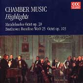 Chamber Music Highlights - Mendelssohn, Beethoven
