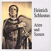 Heinrich Schlusnus - Arien und Szenen