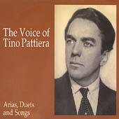 The Voice of Tino Pattiera - Arias, Duets and Songs