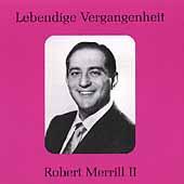 Lebendige Vergangenheit - Robert Merrill Vol 2