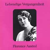 Lebendige Vergangenheit - Florence Austral