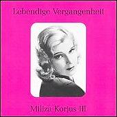 Lebendige Vergangenheit -Miliza Korjus Vol.3 :J.Strauss/Bellini/Mozart/etc (1934-47):Giuseppe Bamboschek(cond)/Berlin State Opera O/etc