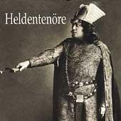 Heldentenoere / Winkelmann, Gruening, Kraus, Knote, et al
