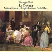 Verdi: La Traviata / Guerrini, Infantino, Silveri, et al