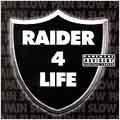 Raider 4 Life [PA]