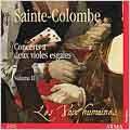 Sainte-Colombe: Concerts a deux violes esgales Vol 2