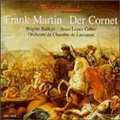 Martin: Der Cornet / Brigitte Balleys, Jesus Lopez-Cobos
