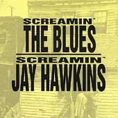Screamin' The Blues: 1953-1970