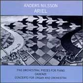 Anders Nilsson: Ariel, Orchestral Pieces, Cadenze, etc