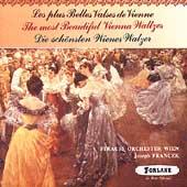 The Most Beautiful Vienna Waltzes / Joseph Francek, et al