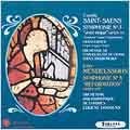 Saint-Saens: Symphonie No.3; Mendelssohn: Symphonie No.5
