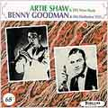 Artie Shaw & His Music/Benny Goodman & His Orchestra 1935