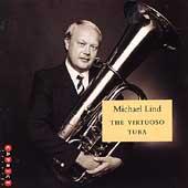 The Virtuoso Tuba / Michael Lind