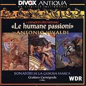Antiqua - Vivaldi: Le humane passioni / Carmignola, et al
