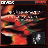 Leibowitz: Chamber Music / Nussbaum, Ensemble Aisthesis