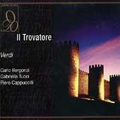 Verdi: Il Trovatore / Gavazzeni, Bergonzi, Tucci, et al