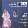 Herbert: Eileen / James Stuart, Ohio Light Opera