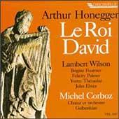 Honegger: Le Roi David / Corboz, Wilson, Fournier, et al