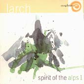 Larch: Spirit Of The Alps 1