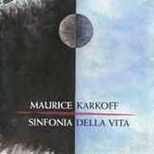 Karkoff: Sinfonia Della Vita, etc / Karkoff, Poentinen, et al