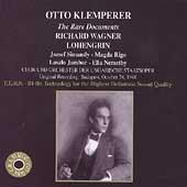 Otto Klemperer - The Rare Documents - Wagner: Lohengrin