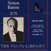 The Piano Library - Simon Barere - Liszt: Concerto no 1, etc