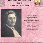 Vocal Archives - Aureliano Pertile Vol 4 - Il Trovatore