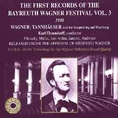 The First Records of the Bayreuth Festival Vol 3 -Tannhaeuser