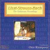 Liszt, Strauss, Bach - The Unknown Recordings / Klemperer